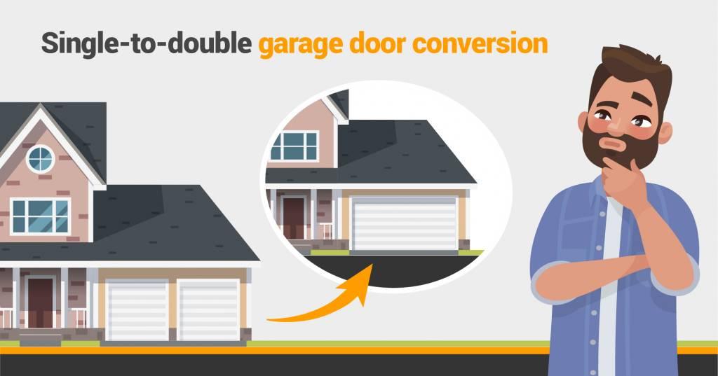 Single to double garage door conversions